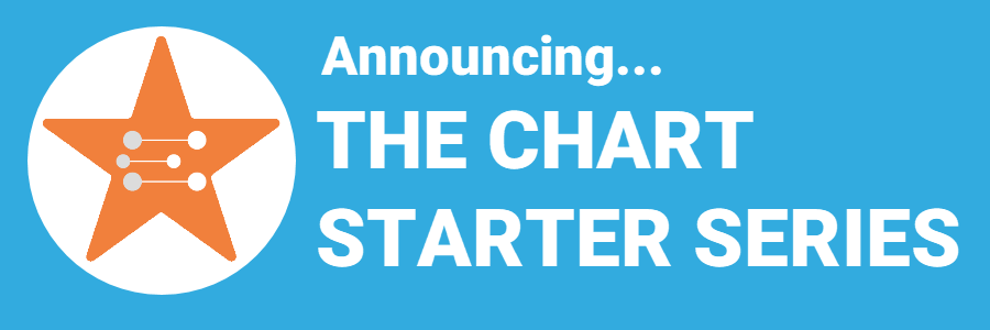 Announcing The Chart Starter Series