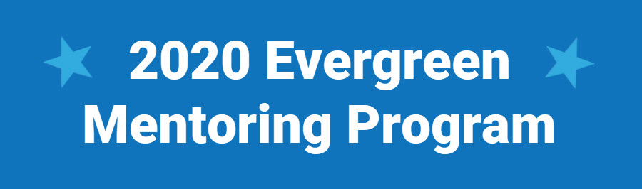 2020 Evergreen Mentoring Program