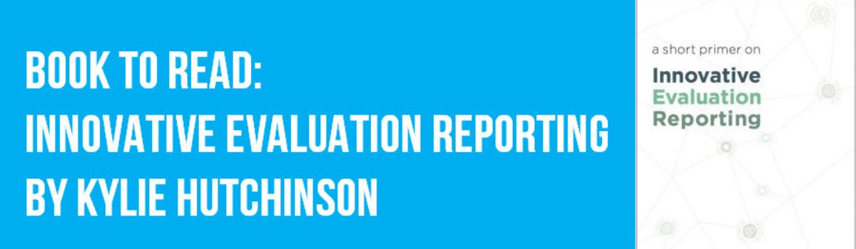 Book to Read: Innovative Evaluation Reporting