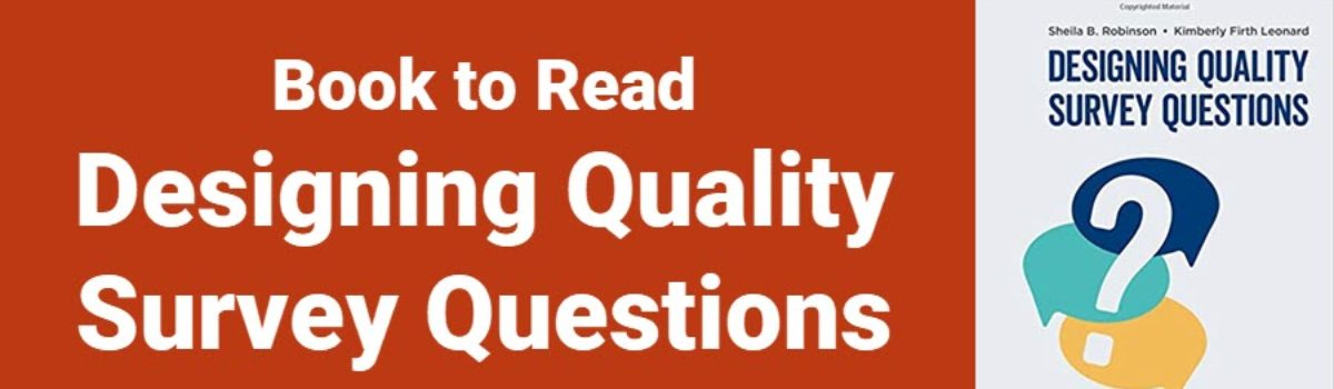 Book to Read: Designing Quality Survey Questions